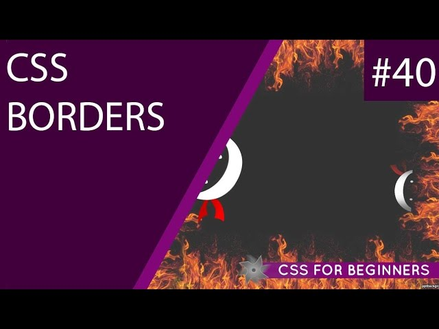 CSS Tutorial For Beginners 40 - Borders