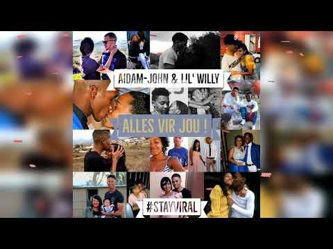 Aidam John & Lil' Willy- Alles Vir Jou (Official Audio)
