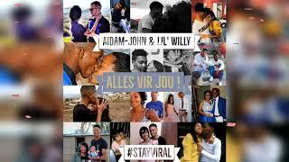 Download Aidam John & Lil' Willy- Alles Vir Jou (Official Audio)