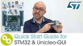 Quick Start Guide for STM32 & Unicleo-GUI