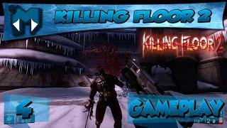 KILLING FLOOR 2 COOP #4 - NOVO MAPA, NOVOS PERSONAGENS E BUGS! / Gameplay 1080p 60fps PT-BR