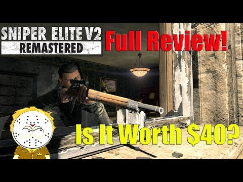 Sniper Elite V2 Remastered Full Review, Is It Worth $40?