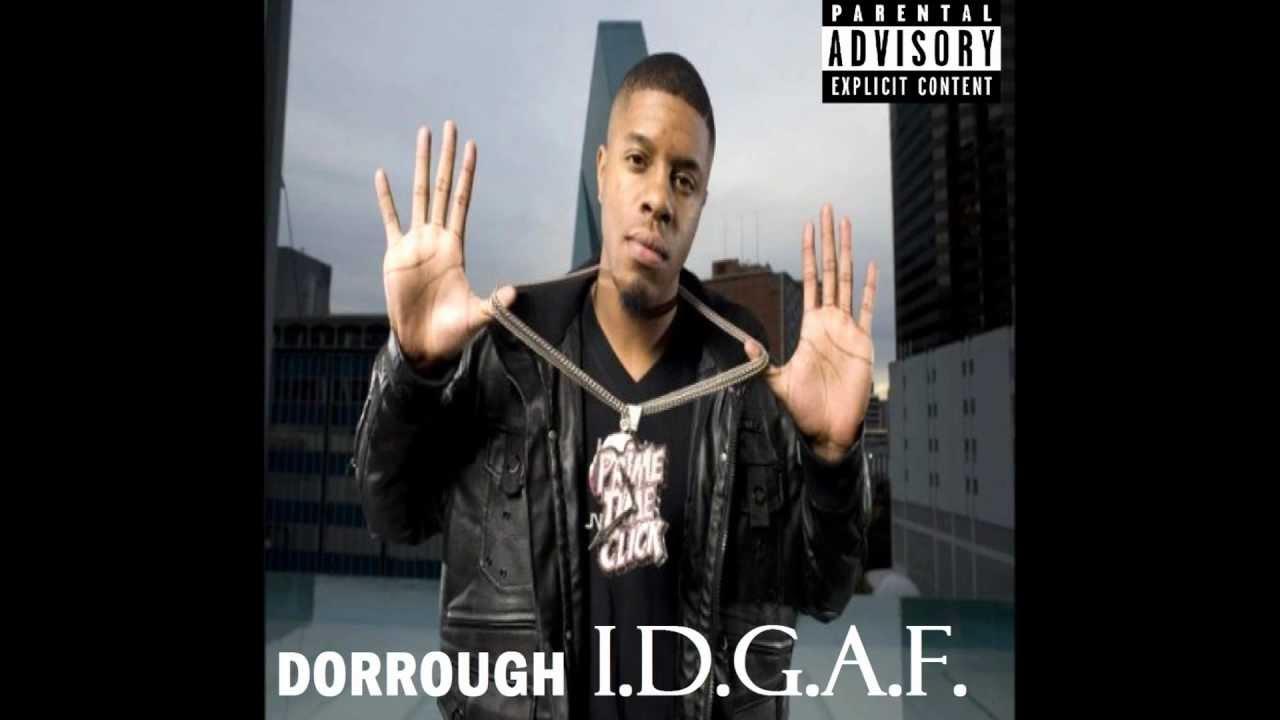 idgaf dorrough