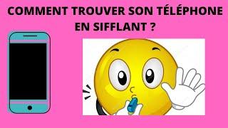 COMMENT TROUVER SON TÉLÉPHONE EN SIFFLANT ? screenshot 5