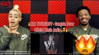 NBA YOUNGBOY - GANGSTA FEVER REACTION 🔥🤯 'DAMNN THIS SONG WAS FIRE! MUST WATCH!