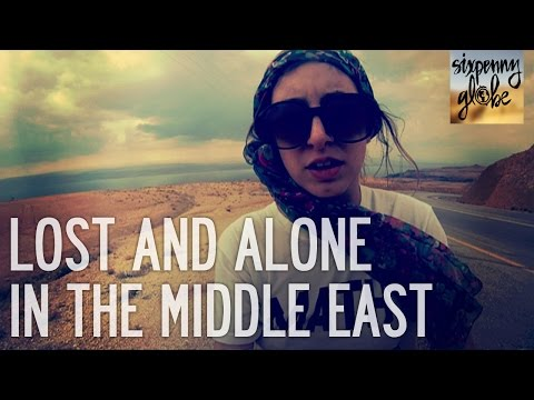 Lost And Alone In The Middle East | Jordan Part 1