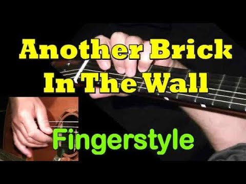 Another Brick In The Wall Pink Floyd Fingerstyle Guitar Cover