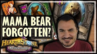THEY ALL FORGOT ABOUT MAMA BEAR! - Hearthstone Battlegrounds