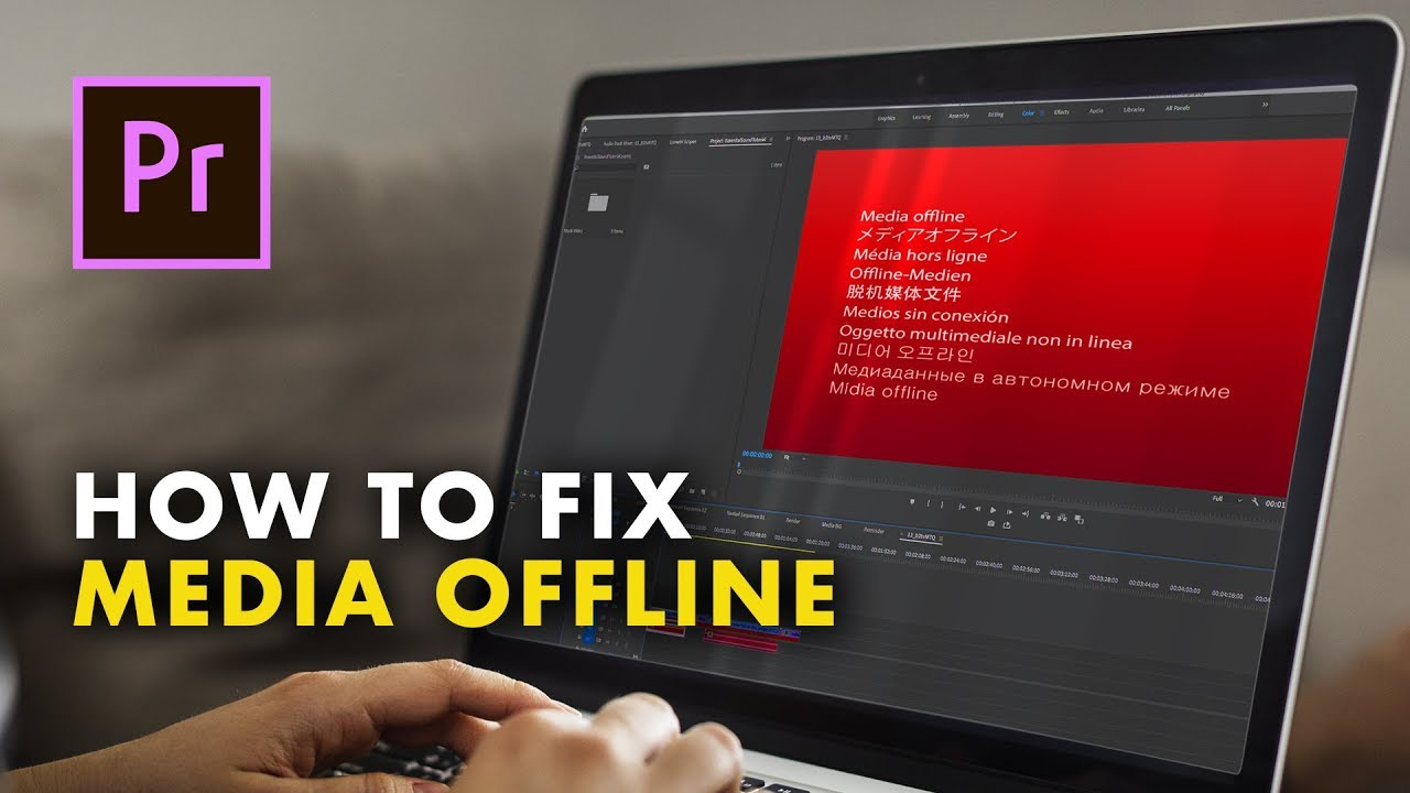 How to Fix the Media Offline Error in Adobe Premiere Pro