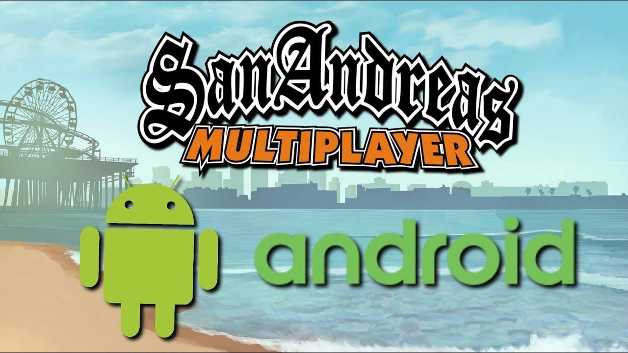 GTA SA - SAMP Android Multiplayer [FR/EN]