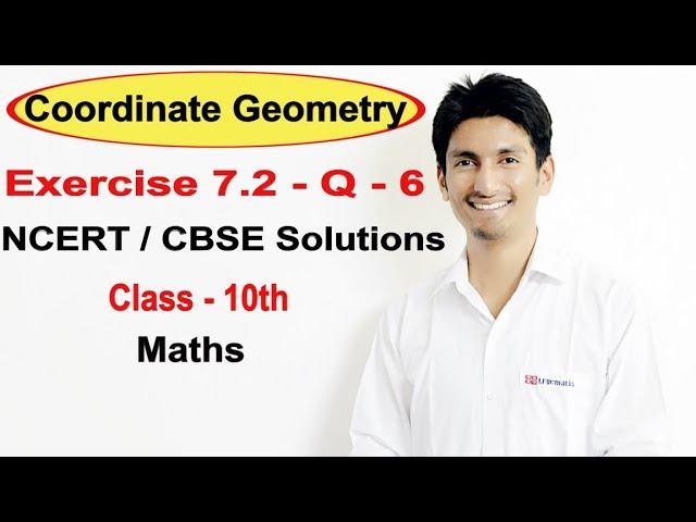 Exercise 7.2| Question 6 | Coordinate Geometry | NCERT/CBSE Solutions | Class 10th Maths | Truemaths