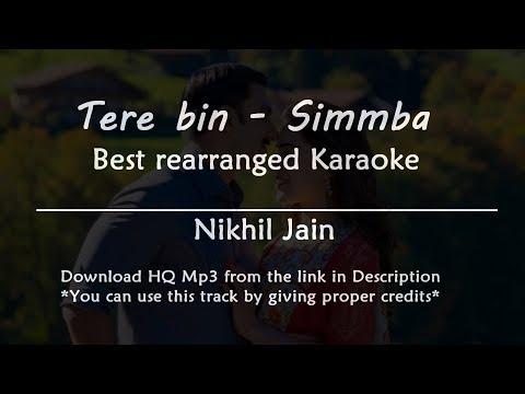 Tere Bin - Simmba | Best Karaoke with Lyrics | Rearranged