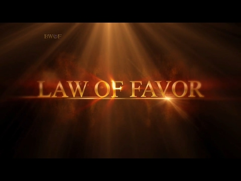 The Law of Favor Pt. 3 | Believer's Walk of Faith