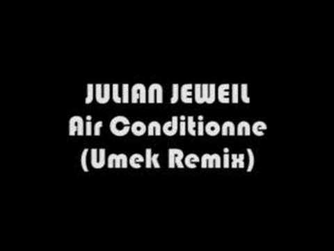 julian jeweil air conditionne umek remix
