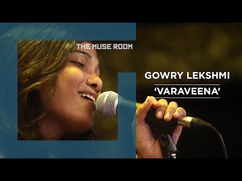 Varaveena - Gowry Lekshmi - The Muse Room