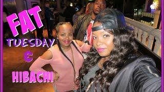 WEEKEND VLOG #27: FAT TUESDAY & HIBACHI