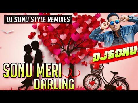 Sonu Meri Darling Jaanu Meri Janeman    Hard Wala Piano Dance Mix By   DJ Sonu HazariBag