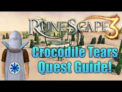 Runescape 3: Crocodile Tears Quest Guide!