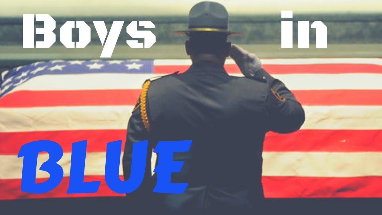 Boys in Blue: Police Tribute   OdysseyAuthor