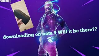 What happens when you log on to Fortnite on the Note 9 before launch??😱Will I get the Galaxy Skin??