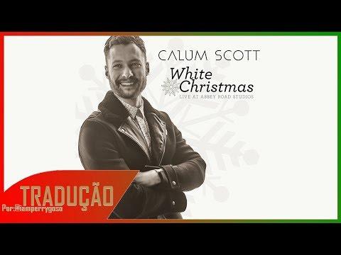 White Christmas - Calum Scott (Tradução)
