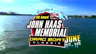 June 9th-11th, 6th Annual John Haas Memorial Drag Boat Classic