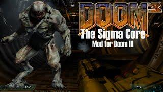 DOOM 3: The Sigma Core (Mod for Doom III) - NO DEATH RUN (ALL SECRETS) (Complete Walkthrough)