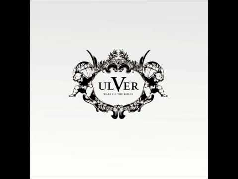 Ulver - (Full Album) Wars of the Roses [High Quality]