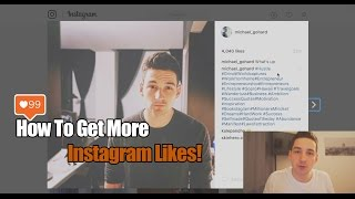 How To Get More Likes On Instagram - Tutorial 2017