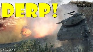 World of Tanks - Funny Moments | DERP SPECIALISTS!