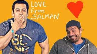 Salman Khan Loves me..