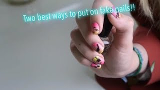 Best way to put on fake nails without nail glue