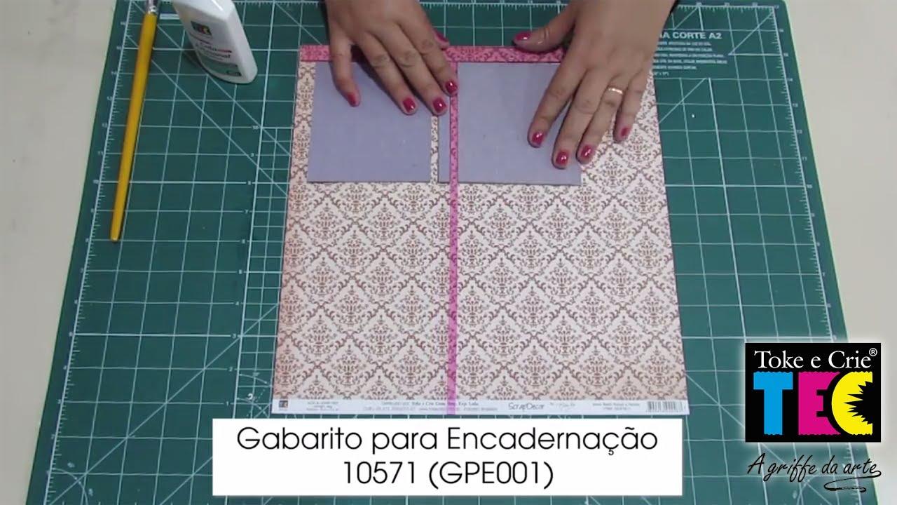 b9be87b3d Gabarito para Encadernação - Toke e Crie - Compartilhe! - YouTube