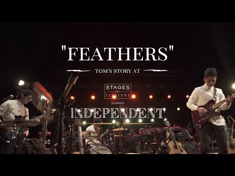 """Tom's Story - """"Feathers"""" Live at Stages Sessions' INDEPENDENT"""