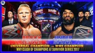 Why WWE Planned Brock Lesnar vs Jinder Mahal at Survivor Series 2017