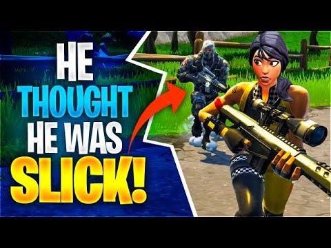 HE THOUGHT HE WAS SLICK Fortnite Battle Royale