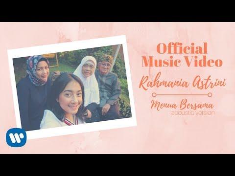 RAHMANIA ASTRINI -  Menua Bersama (Acoustic Version)