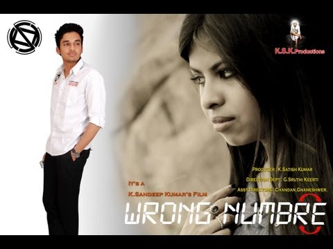 WRONG NUMBRE(Wrong Number) A telugu Short film from KSKCreations 2013 Travel Video