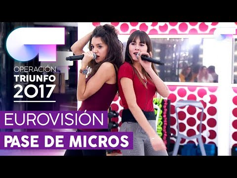 """LO MALO"" - Ana Guerra y Aitana | Primer pase de micros para la GALA EUROVISIÓN | OT 2017"