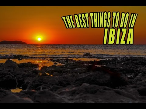 The best things to see and do in Ibiza (travel guide)