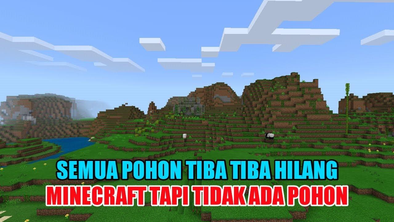 gawat semua pohon di minecraft telah hilang 😱