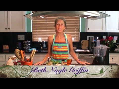 """""""Living The Plant Based Life"""" with RAW Food Chef BETH NAGLE GRIFFIN"""