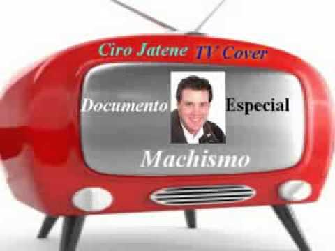 Ciro Jatene Documento Especial Machismo