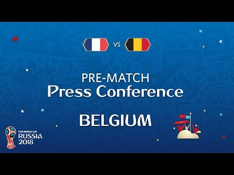2018 FIFA World Cup Russia™ - FRA vs BEL - Belgium Pre-Match Press Conference
