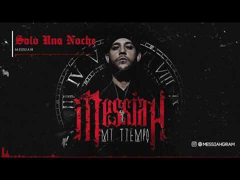 Messiah - Solo Una Noche [Official Audio]