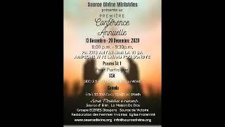 Source Divine /Eglise Evangélique de la Fraternité (LavaL, Canada) 19 décembre 2020.