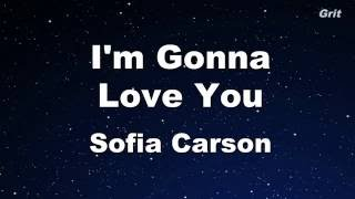 I'm Gonna Love You - Sofia Carson Karaoke 【With Guide Melody】 Instrumental