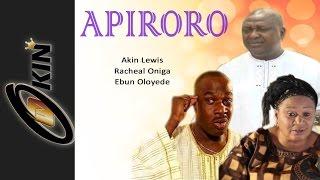 APIRORO Latest Yoruba Nollywood Drama Movie Starring Akin Lewis Racheal Oniga