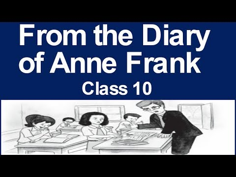 From the Diary of Anne Frank class 10 ( Explained in Hindi )
