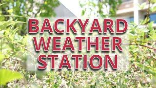 Backyard Weather Station